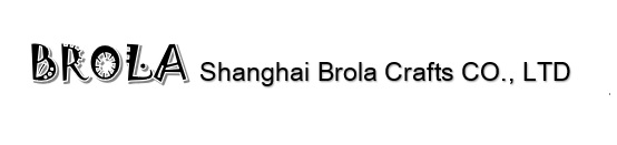 Shanghai Brola Crafts CO., LTD